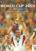World Cup 2003 The Official Account of England's World Cup Triumph
