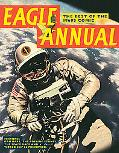 Eagle Annual: The Best of the 1960s Comic: Features Dan Dare, the Rolling Stones, the Space ...