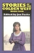 Stories of the Golden West: Book Four, Vol. 4