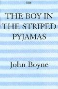 Boy In The Striped Pajamas A Fable
