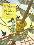 Princess and the Pirate King - Debi Gliori
