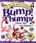 Bump! Thump! How Do We Jump?
