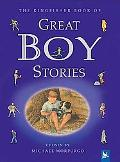 Kingfisher Book of Great Boy Stories A Treasury of Classics from Children's Literature