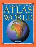 Kingfisher Atlas of the World