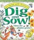 Dig and Sow! How Do Plants Grow