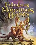 Fabulous and Monstrous Beasts