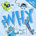Book of Why?, The: And Other Questions Asking Why?