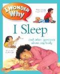 I Wonder Why I Sleep