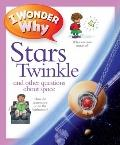 I Wonder Why I Wonder Why Stars Twinkle