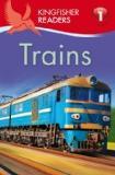Kingfisher Readers L1: Trains