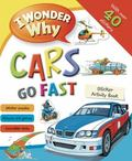 I Wonder Why Sticker Activity Book: Things That Go