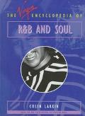 The Virgin Encyclopedia of R&B and Soul - Colin Larkin - Hardcover