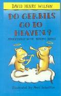 Do Gerbils Go to Heaven