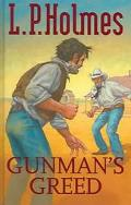 Gunman's Greed