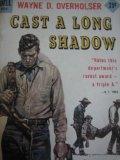Cast a Long Shadow (Gunsmoke Westerns)