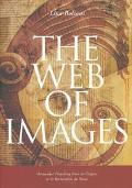 Web of Images Vernacular Preaching from Its Origins to Saint Bernardino Da Siena