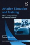 Aviation Education and Training Adult Learning Principles and Teaching Strategies