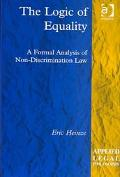 Logic of Equality A Formal Analysis of Non-Discrimination Law