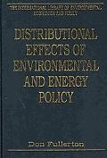 Distributional Effects of Environmental and Energy Policy (The International Library of Envi...