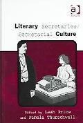 Literary Secretaries / Secretarial Culture