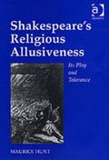 Shakespeare's Religious Allusiveness Its Play and Tolerance