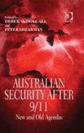 Australian Security After 9/11 New And Old Agendas
