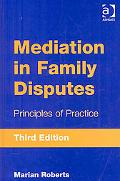 Mediation in Family Disputes: Principles of Practice