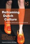 Reframing Dutch Culture Between Otherness and Authenticity