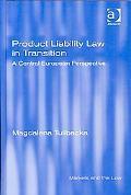 Central European Product Liability Regimes