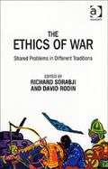 Ethics Of War Shared Problems In Different Traditions