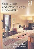 Craft, Space and Interior Design, 18552005