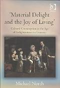 Material Delight and the Joy of Living