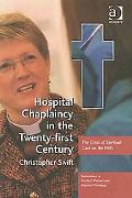 Hospital Chaplaincy in the 21st Century-The Crisis of Spiritual Care on the NHS