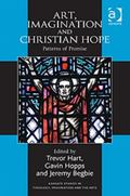 Art, Imagination and Christian Hope : Patterns of Promise