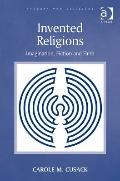 Invented Religions : Imagination Fiction and Faith