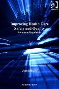 Governance of Patient Safety : Reluctant Regulators