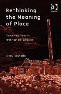 Perception of Place : Rethinking the Concept of Place in Architecture-Urbanism