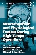 Neurocognitive and Physiological Factors During High-Tempo Operations (Human Factors in Defe...