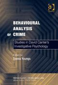 Behavioural Analysis of Crime New Directions in Offender Profiling