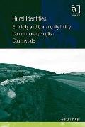 Rural Identities : Ethnicity and Community in the Contemporary English Countryside