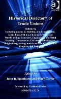 Historical Directory of Trade Unions Volume 6 Including Unions In Vol. 6 : Building and Cons...