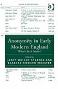 Anonymity in Early Modern England :
