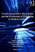 Gender Inequalities Households and the Production of Well-Being in Modern Europe