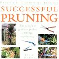Successful Pruning The Comple Guide To Perfect Pruning, Step-by-step