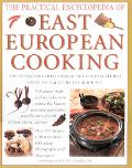The Practical Encyclopedia of East European Cooking - Lesley Chamberlain - Hardcover
