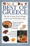 Best of Greece: The Taste of Sunny Greece Brought to Life In30 Delectable Recipes