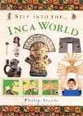Step into The...Inca World