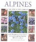 Alpines: An Illustrated Guide to Varieties: A Step-by-Step Handbook for Cultivation and Care...