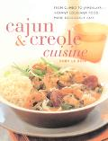Cajun & Creole Cuisine From Gumbo to Jambalaya - Vibrant Louisiana Food Made Deliciously Easy