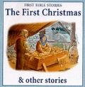 The First Christmas & Other Stories
